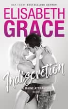 Indiscretion ebook by Elisabeth Grace