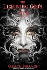 The Lightning God's Wife ebook by Grace Draven