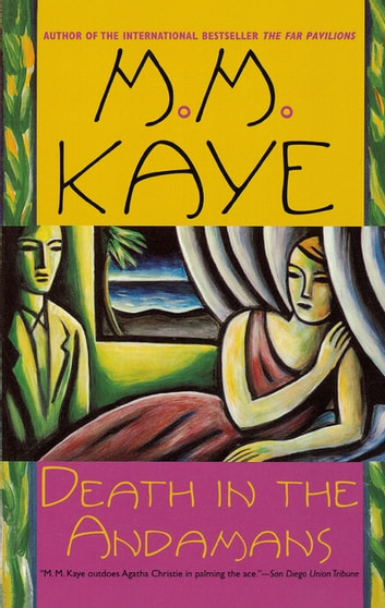 Death in the Andamans - A Novel ebook by M. M. Kaye