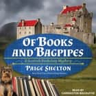 Of Books and Bagpipes audiobook by Paige Shelton