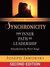 Synchronicity - The Inner Path of Leadership ebook by Joseph Jaworski