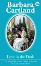 Love in the Dark ebook by Barbara Cartland