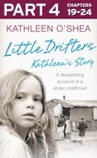 Little Drifters: Part 4 of 4 ebook by Kathleen O'Shea