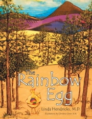 The Rainbow Egg ebook by Christine Greer, Linda Hendricks