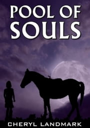 Pool of Souls ebook by Cheryl Landmark