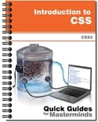 Introduction to CSS - Learn how to structure and add styles to your website with CSS3 ebook by J.D Gauchat