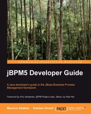 jBPM 5 Developer Guide ebook by Mauricio Salatino, Esteban Aliverti