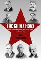 The China Hoax ebook by Jim Fitzgerald