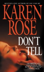 Don't Tell ebook by Karen Rose