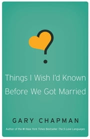Things I Wish I'd Known Before We Got Married ebook by Kobo.Web.Store.Products.Fields.ContributorFieldViewModel
