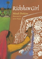 Rickshaw Girl ebook by Mitali Perkins
