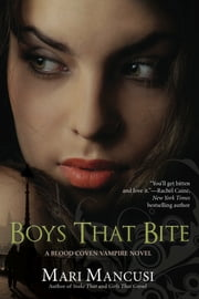 Boys that Bite ebook by Mari Mancusi