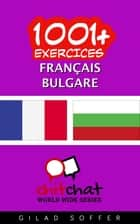 1001+ exercices Français - Bulgare ebook by Gilad Soffer