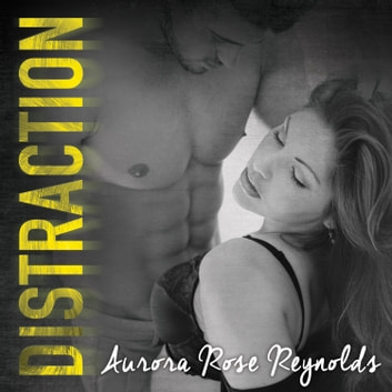 Distraction audiobook by Aurora Rose Reynolds