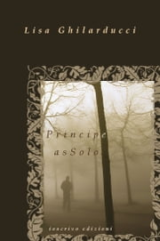 Principe asSolo ebook by Lisa Ghilarducci