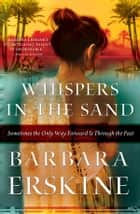Whispers in the Sand ebook by Barbara Erskine