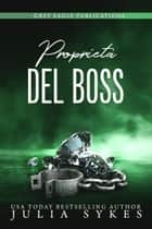 Proprietà del Boss eBook by Julia Sykes