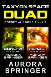 Taxyon Space Duad - Boxset of Books 1 and 2 ebook by Aurora Springer