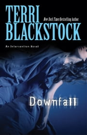 Downfall ebook by Terri Blackstock