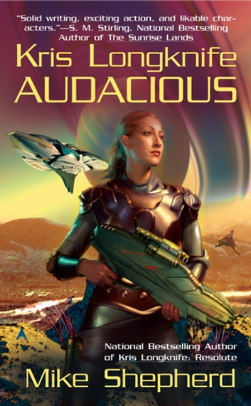 Kris Longknife: Audacious ebook by Mike Shepherd