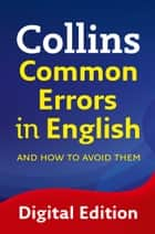 Collins Common Errors in English ebook by Collins Dictionaries