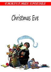 Christmas Eve [Christmas Summary Classics] ebook by Robert Browning