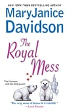 The Royal Mess ebook by MaryJanice Davidson