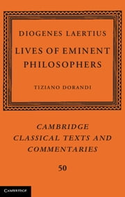 Diogenes Laertius: Lives of Eminent Philosophers ebook by Tiziano Dorandi
