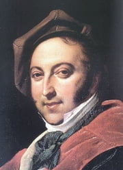 Rossini: 41 operas by Rossini, in Itallian and French ebook by Gioachino Rossini