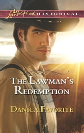The Lawman's Redemption ebook by Danica Favorite