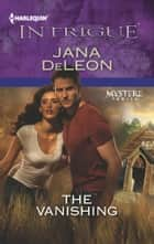 The Vanishing ebooks by Jana DeLeon