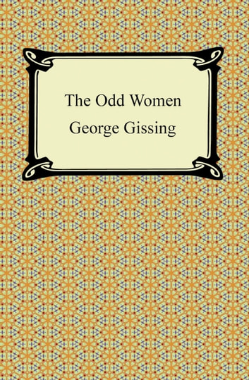 The Odd Women ebook by George Gissing