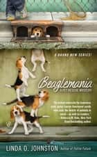 Beaglemania ebook by Linda O. Johnston