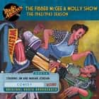 The Fibber McGee and Molly Show 1942-1943 Season audiobook by Don Quinn