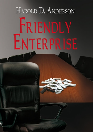 Friendly Enterprise ebook by Harold D. Anderson