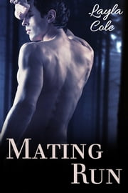 Mating Run ebook by Layla Cole
