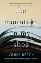 The Mountain in my Shoe 電子書 by Louise Beech