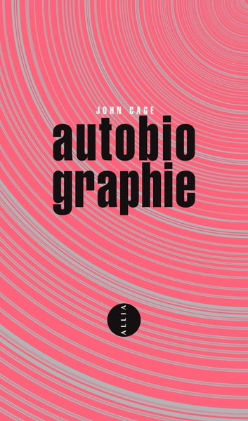 Autobiographie eBook by John CAGE