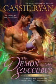 The Demon and the Succubus ebook by Cassie Ryan