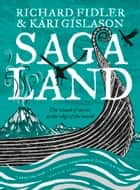 Saga Land ebook by Kari Gislason