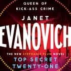 Top Secret Twenty-One - A witty, wacky and fast-paced mystery audiobook by Janet Evanovich