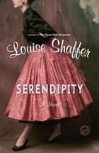 Serendipity ebook by Louise Shaffer