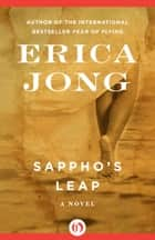 Sappho's Leap ebook by Erica Jong