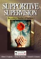 Supportive Supervision ebook by Mr. Albert J. Coppola,Ms. Diane B. Scricca,Gerard E. Connors
