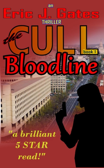 the CULL - Bloodline - the CULL, #1 ebook by Eric J. Gates