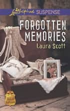 Forgotten Memories ebook by Laura Scott
