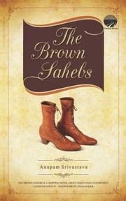 The Brown Sahebs ebook by Anupam Srivastava