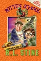 Rotten School #7: Dudes, the School Is Haunted! eBook by R.L. Stine, Trip Park