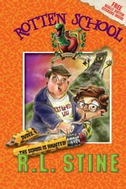 Rotten School #7: Dudes, the School Is Haunted! ebook by R.L. Stine,Trip Park