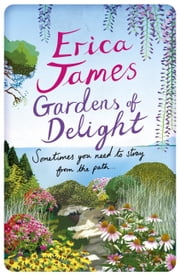 Gardens Of Delight ebook by Erica James